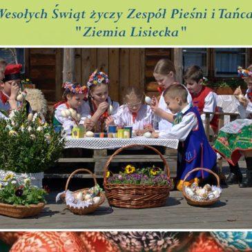"""Życzenia Wielkanocne od Zespół Pieśni i Tańca """"Ziemia Lisiecka"""""""