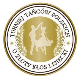 """II Turniej Tańców Polskich """"O Złoty Kłos Lisiecki"""""""
